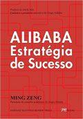 Alibaba Estratégia de Sucesso