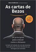 As cartas de Bezos – 14 princípios para crescer como a Amazon