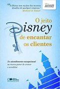 O Jeito Disney de Encantar os Clientes