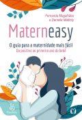 Materneasy – O guia para a maternidade mais fácil