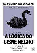 A lógica do Cisne Negro (Edição revista e ampliada)