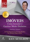 Imóveis: Como Investir e Ganhar (Muito) Dinheiro