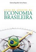 Guia De Análise Da Economia Brasileira