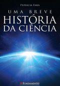 Uma Breve História Da Ciência