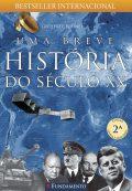 Uma Breve História Do Século Xx – 2ª Edição
